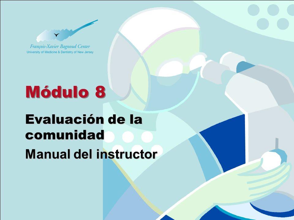 Módulo 8 Evaluación de la comunidad Manual del instructor