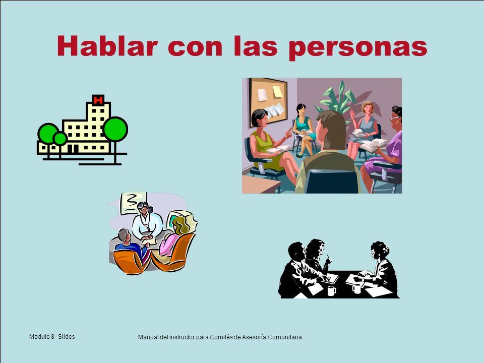 Module 8- Slides Manual del instructor para Comités de Asesoría Comunitaria Hablar con las personas