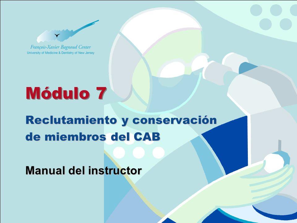 Module 7 -Slides Manual del instructor para Comités de Asesoría Comunitaria Conservación de los miembros del CAB Establecer objetivos específicos, realistas y mensurables.