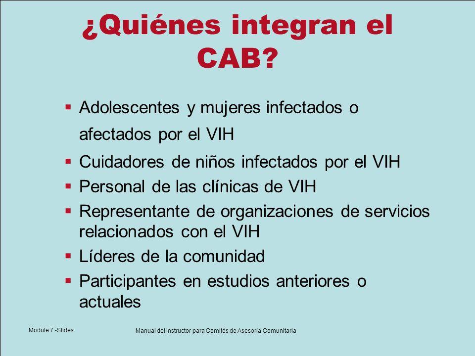 Module 7 -Slides Manual del instructor para Comités de Asesoría Comunitaria Reclutamiento de miembros para el CAB Enumere poblaciones que necesitan representación.