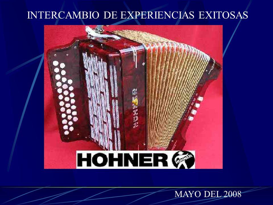 INTERCAMBIO DE EXPERIENCIAS EXITOSAS MAYO DEL 2008