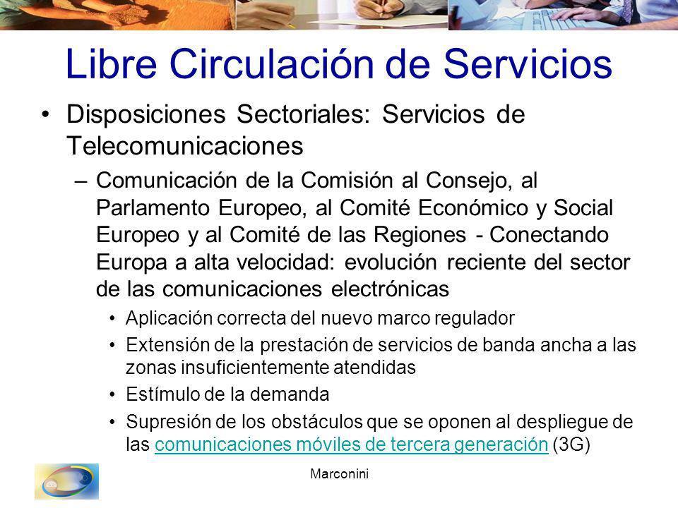 Marconini Libre Circulación de Servicios Disposiciones Sectoriales: Servicios de Telecomunicaciones –Comunicación de la Comisión al Consejo, al Parlam