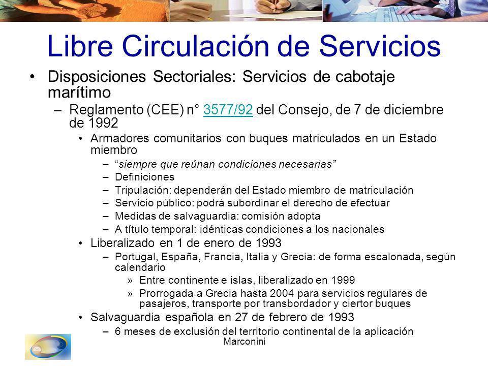 Marconini Libre Circulación de Servicios Disposiciones Sectoriales: Servicios de cabotaje marítimo –Reglamento (CEE) n° 3577/92 del Consejo, de 7 de d