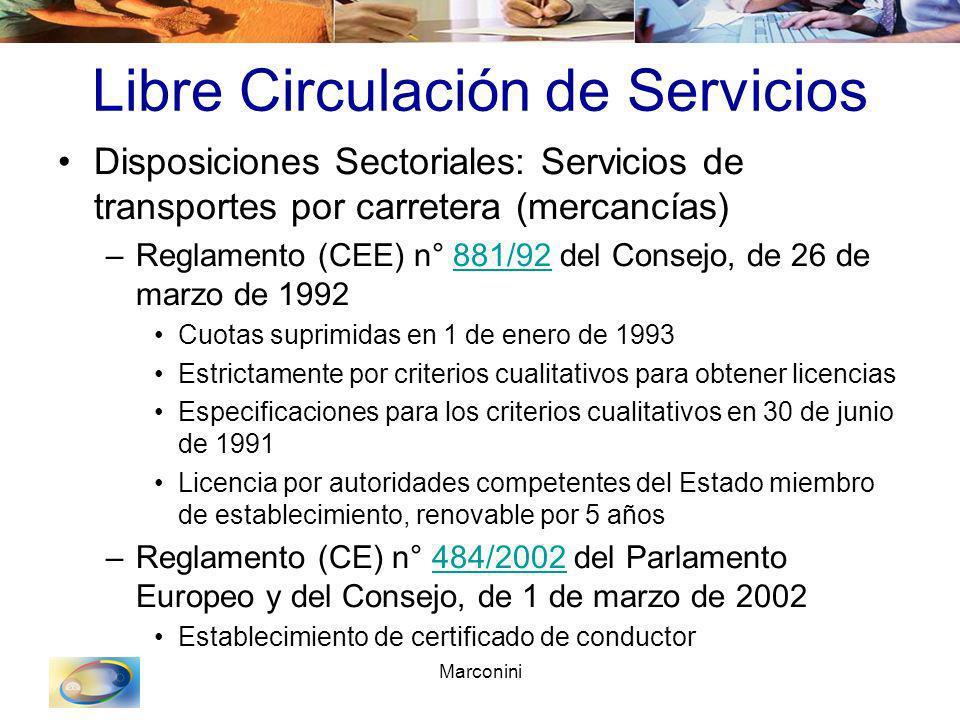 Marconini Libre Circulación de Servicios Disposiciones Sectoriales: Servicios de transportes por carretera (mercancías) –Reglamento (CEE) n° 881/92 de