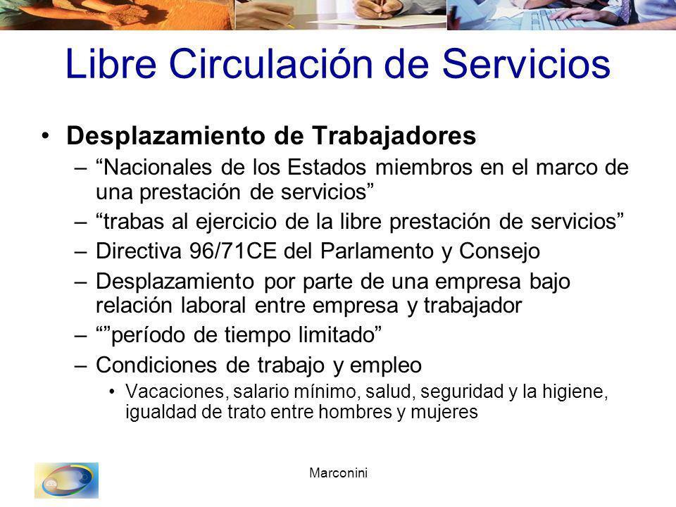 Marconini Libre Circulación de Servicios Desplazamiento de Trabajadores –Nacionales de los Estados miembros en el marco de una prestación de servicios