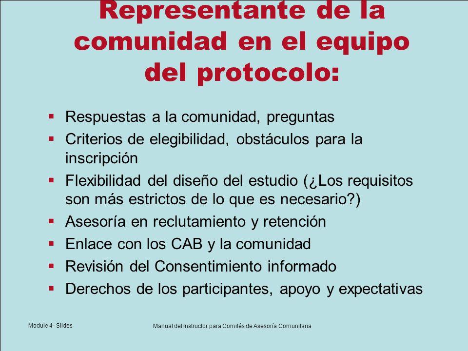 Module 4- Slides Manual del instructor para Comités de Asesoría Comunitaria Representante de la comunidad en el equipo del protocolo: Respuestas a la