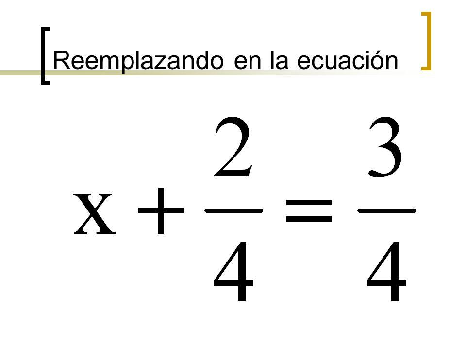 Reemplazando en la ecuación