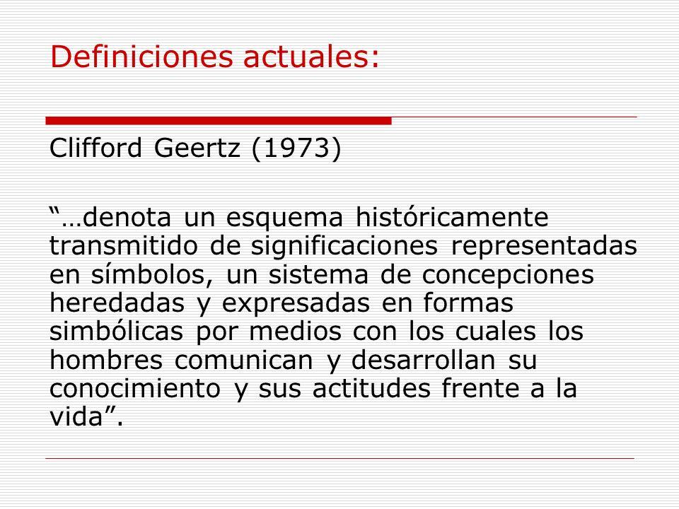 Definición clásica Edward Tylor (1871) Es el complejo que incluye conocimientos, creencias, arte, moral, derecho, costumbres, y cualesquiera otras act
