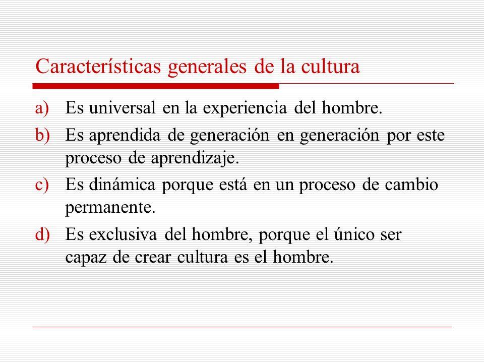 Aplicaciones antropológicas del término cultura A todo lo que es socialmente transmitido en la sociedad humana. A modos de vida peculiares de un grupo