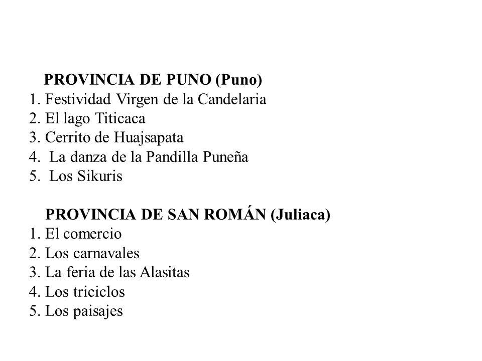 PROVINCIA DE PUNO (Puno) 1.Festividad Virgen de la Candelaria 2.
