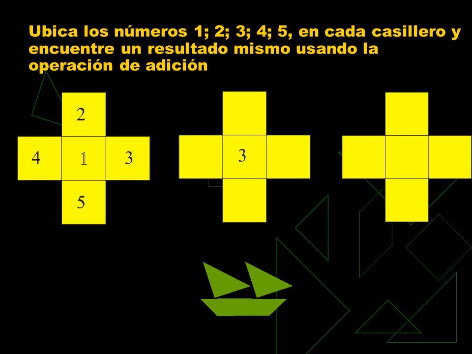 Ubica los números 1; 2; 3; 4; 5, en cada casillero y encuentre un resultado mismo usando la operación de adición