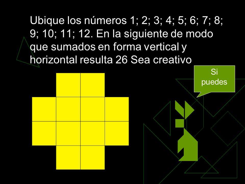 Ubique los números 1; 2; 3; 4; 5; 6; 7; 8; 9; 10; 11; 12.