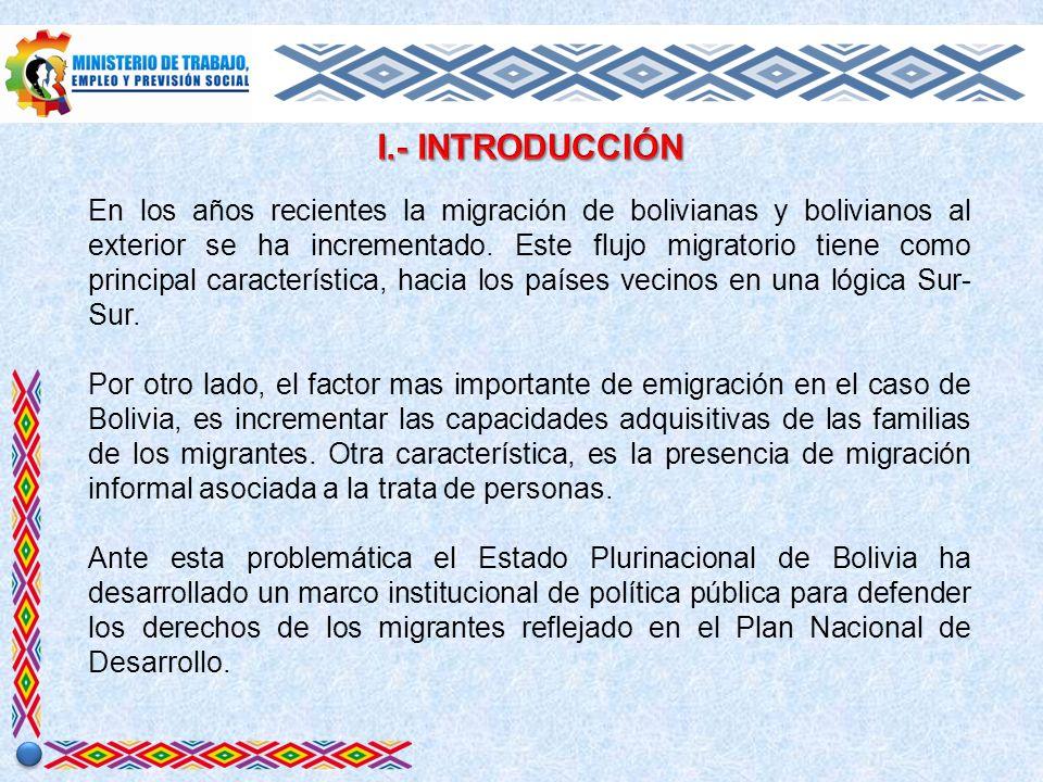 Información proporcionada por el Ministerio de Relaciones Exteriores, estima que más del 20% de la población boliviana se encuentra fuera del país, lo cual abarcaría aproximadamente a 2.107.660 de bolivianas y bolivianos que se encuentran radicando en el extranjero.