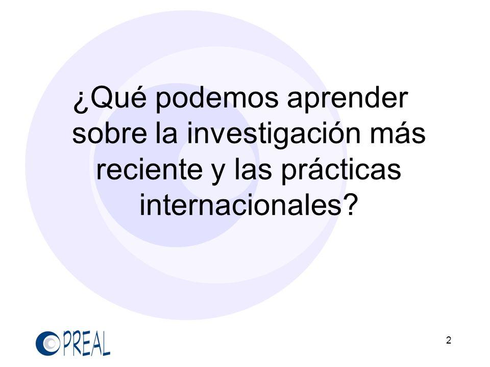 2 ¿Qué podemos aprender sobre la investigación más reciente y las prácticas internacionales?