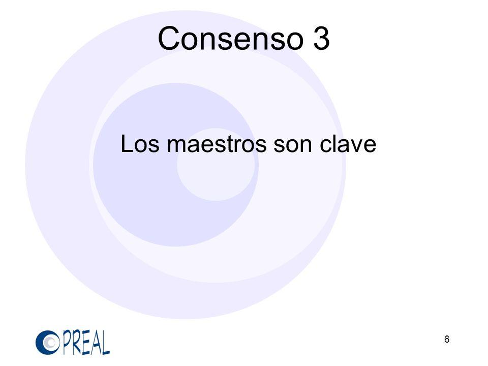 6 Los maestros son clave Consenso 3