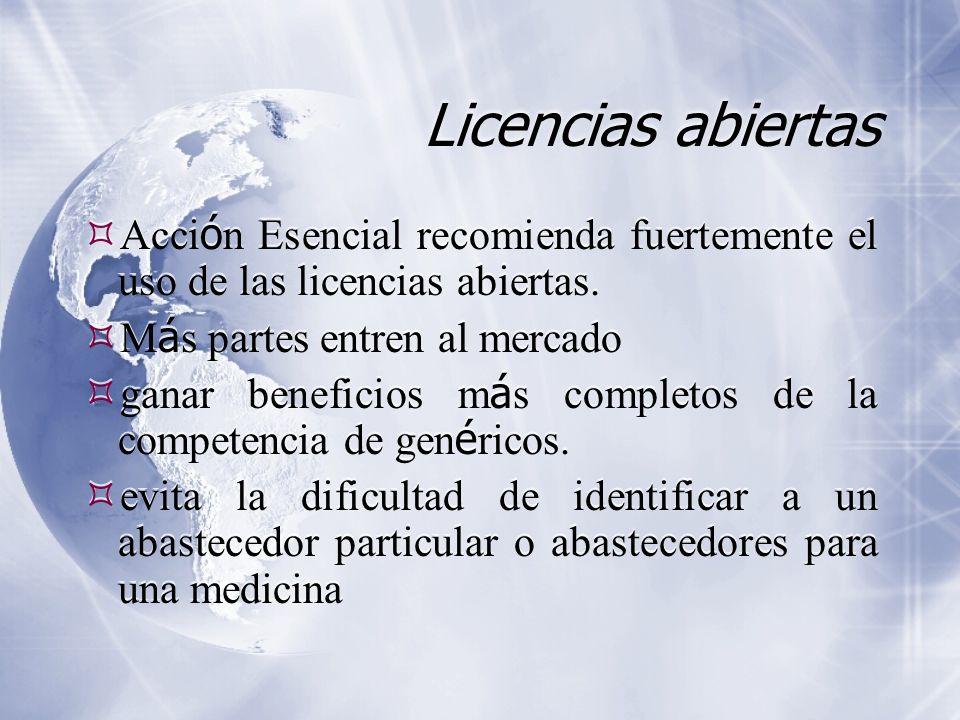 Licencias abiertas Acci ó n Esencial recomienda fuertemente el uso de las licencias abiertas. M á s partes entren al mercado ganar beneficios m á s co