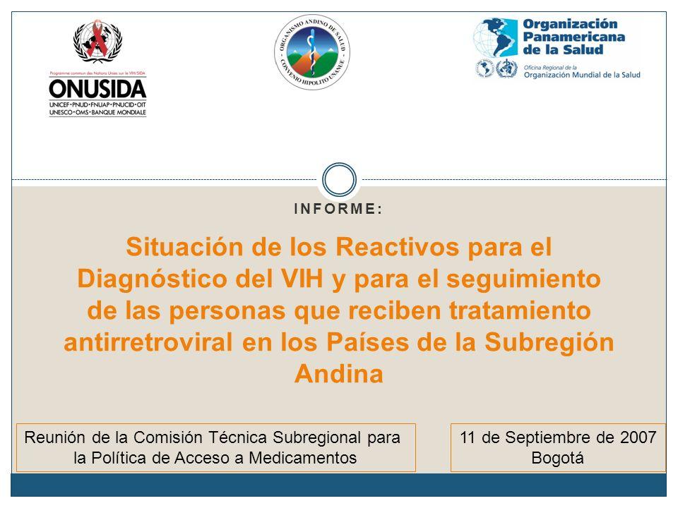INFORME: Situación de los Reactivos para el Diagnóstico del VIH y para el seguimiento de las personas que reciben tratamiento antirretroviral en los P