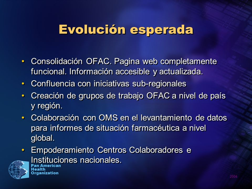 2004 Pan American Health Organization Evolución esperada Consolidación OFAC.