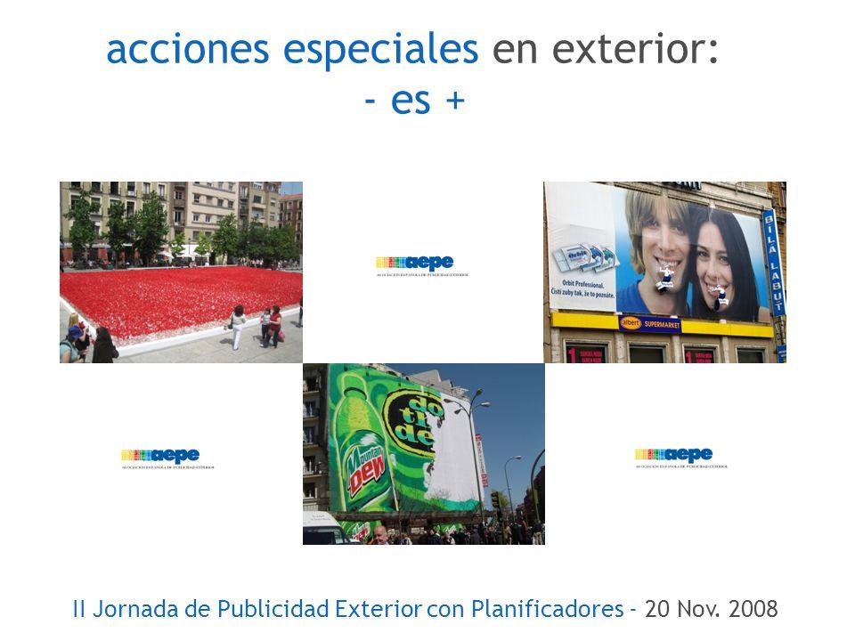 acciones especiales en exterior: - es + II Jornada de Publicidad Exterior con Planificadores - 20 Nov.