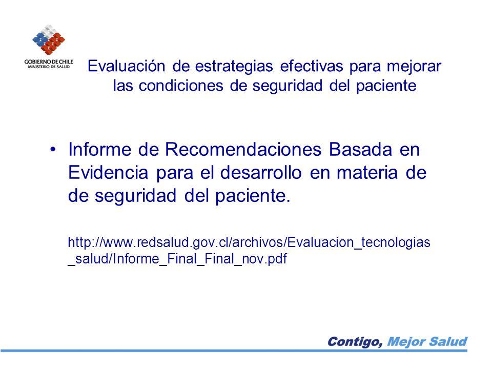 Evaluación de estrategias efectivas para mejorar las condiciones de seguridad del paciente Informe de Recomendaciones Basada en Evidencia para el desa