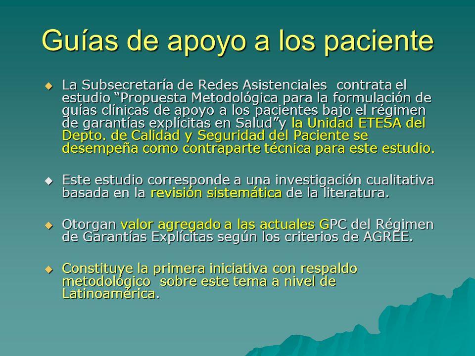 Guías de apoyo a los paciente La Subsecretaría de Redes Asistenciales contrata el estudio Propuesta Metodológica para la formulación de guías clínicas