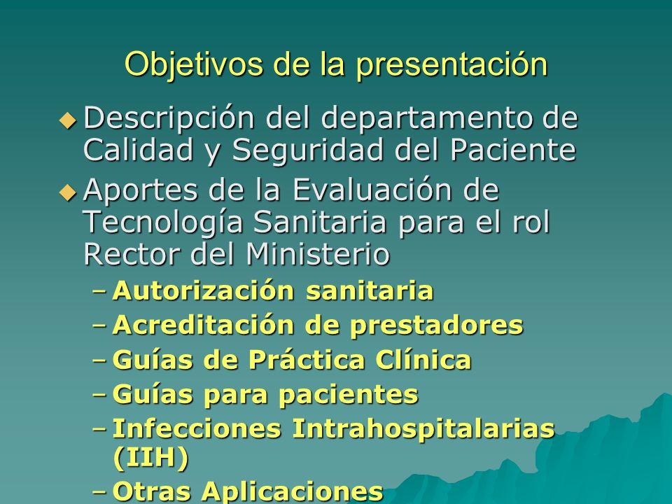 Misión, Visión y Valores del Departamento de Calidad Misión Desplegar las Políticas Nacionales de Calidad que facilitan el desarrollo de de Calidad que facilitan el desarrollo de competencias, planes y programas, con la finalidad de otorgar prestaciones con Calidad y Seguridad a la población en Chile con Calidad y Seguridad a la población en Chile