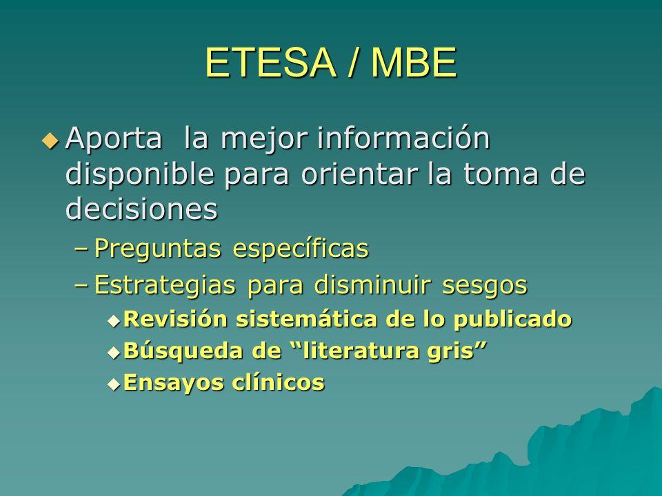 ETESA / MBE Aporta la mejor información disponible para orientar la toma de decisiones Aporta la mejor información disponible para orientar la toma de