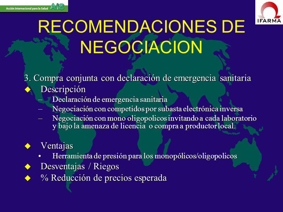 RECOMENDACIONES DE NEGOCIACION 3. Compra conjunta con declaración de emergencia sanitaria u Descripción –Declaración de emergencia sanitaria –Negociac