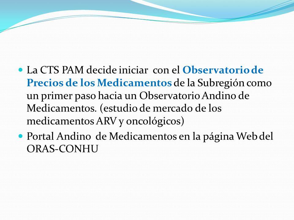 La CTS PAM decide iniciar con el Observatorio de Precios de los Medicamentos de la Subregión como un primer paso hacia un Observatorio Andino de Medicamentos.