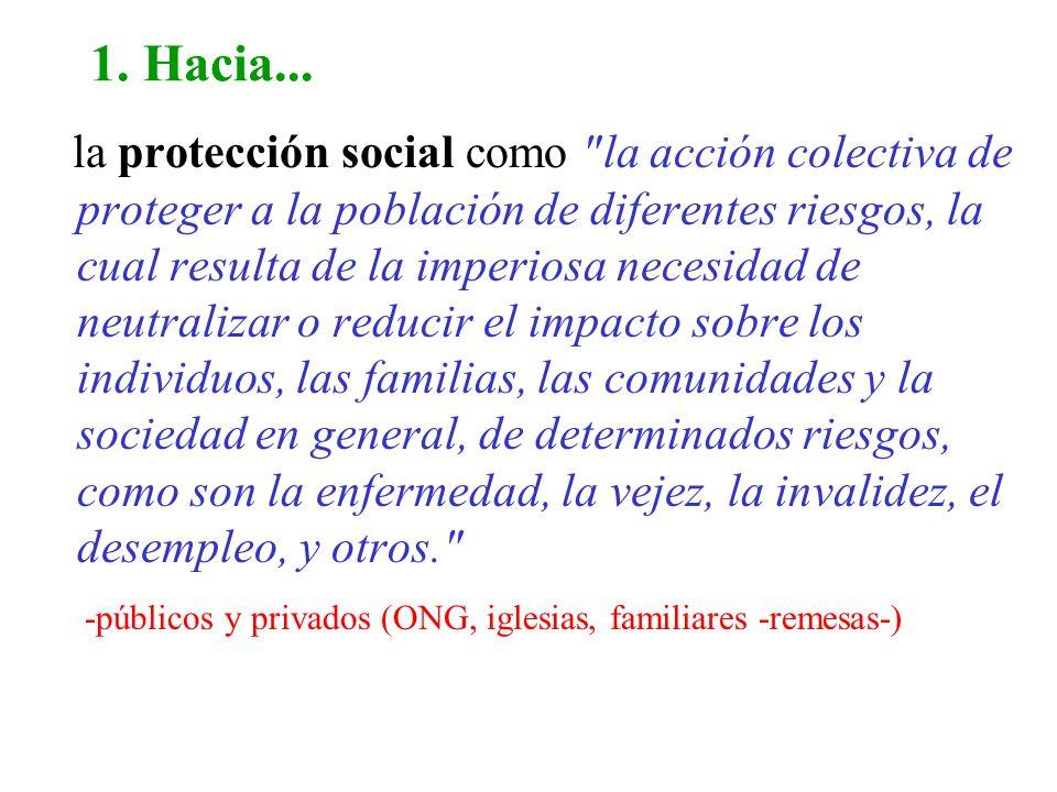 1. Hacia... la protección social como
