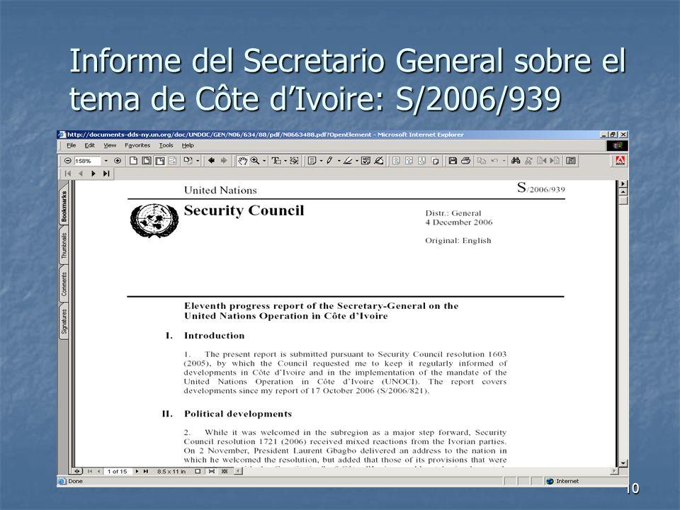 10 Informe del Secretario General sobre el tema de Côte dIvoire: S/2006/939