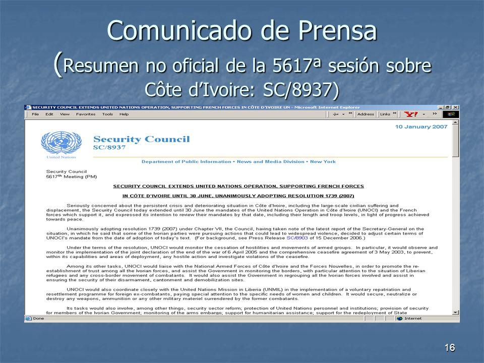 16 Comunicado de Prensa ( Resumen no oficial de la 5617ª sesión sobre Côte dIvoire: SC/8937)