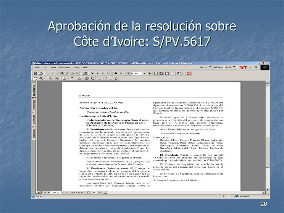 20 Aprobación de la resolución sobre Côte dIvoire: S/PV.5617