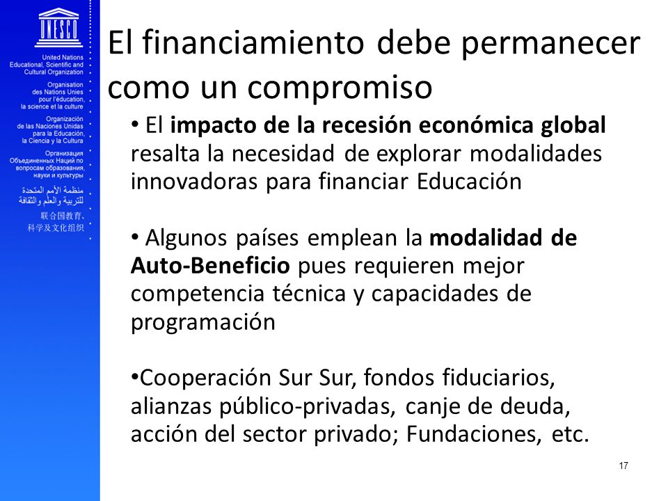 EFA and youth transition to work El financiamiento debe permanecer como un compromiso El impacto de la recesión económica global resalta la necesidad