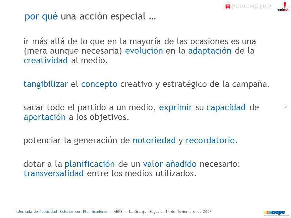 I Jornada de Publicidad Exterior con Planificadores - AEPE - La Granja, Segovia, 14 de Noviembre de 2007 13