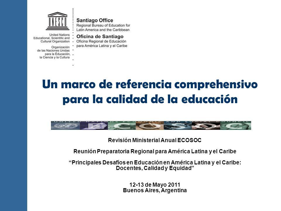 Compromiso para facilitar el entendimiento global sobre Calidad de la Educación En desarrollo… Objetivo: impulsar las capacidades nacionales de análisis/diagnóstico, monitoreo y mejoramiento de la calidad de sus sistemas educativos Conjuntamente con sus Estado Miembros y otras agencias que trabajan en educación y desarrollo UNESCO