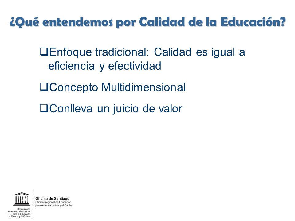 Un concepto amplio de calidad de la educación: Efectiva Relevante o con capacidad de respuesta Equitativa Eficiente De acceso sustancial ______ 6