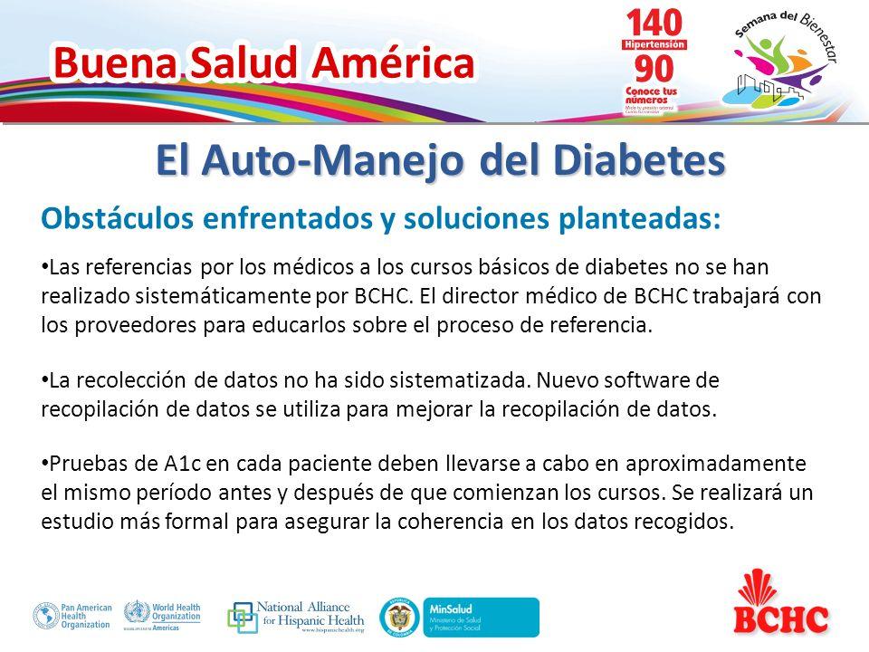 Buena Salud América Obstáculos enfrentados y soluciones planteadas: Las referencias por los médicos a los cursos básicos de diabetes no se han realiza
