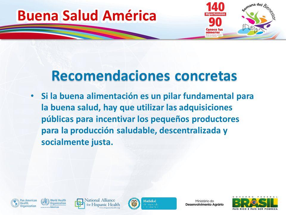 Buena Salud América Inserte su logo Si la buena alimentación es un pilar fundamental para la buena salud, hay que utilizar las adquisiciones públicas