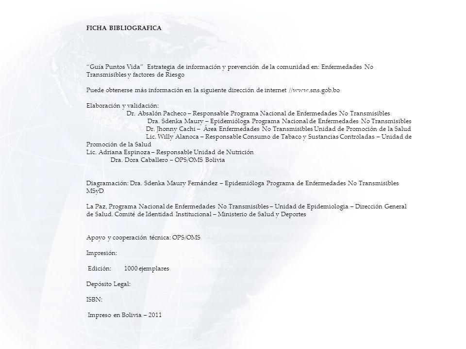 FICHA BIBLIOGRAFICA Guía Puntos Vida Estrategia de información y prevención de la comunidad en: Enfermedades No Transmisibles y factores de Riesgo Pue
