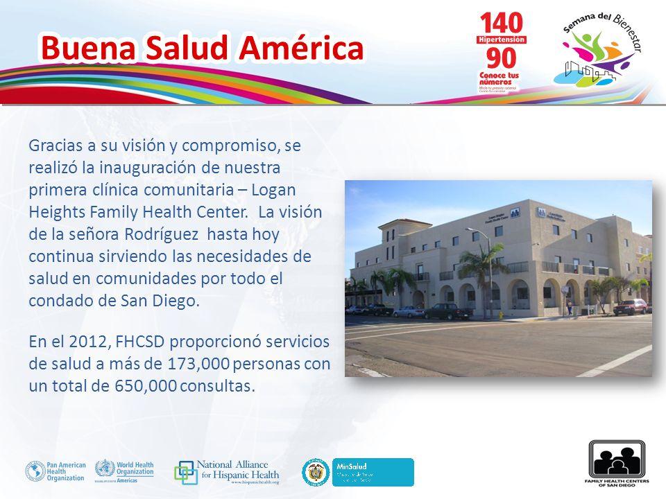Buena Salud América Gracias a su visión y compromiso, se realizó la inauguración de nuestra primera clínica comunitaria – Logan Heights Family Health