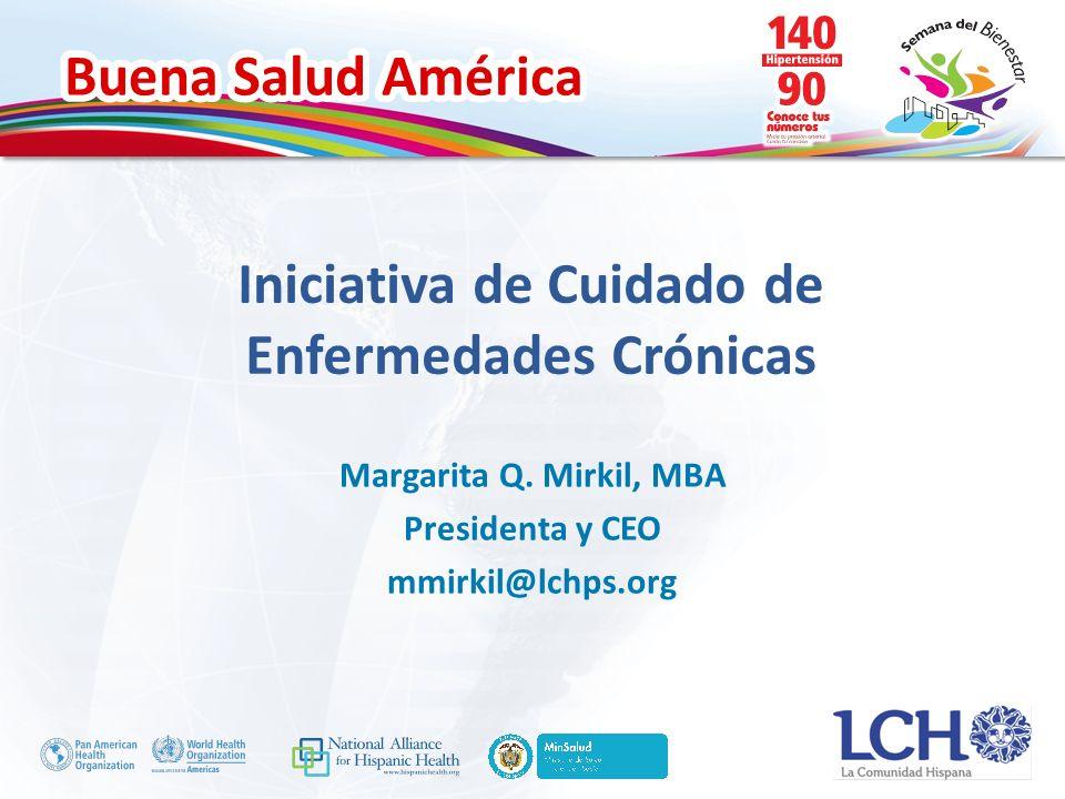 Buena Salud América Iniciativa de Cuidado de Enfermedades Crónicas Margarita Q.