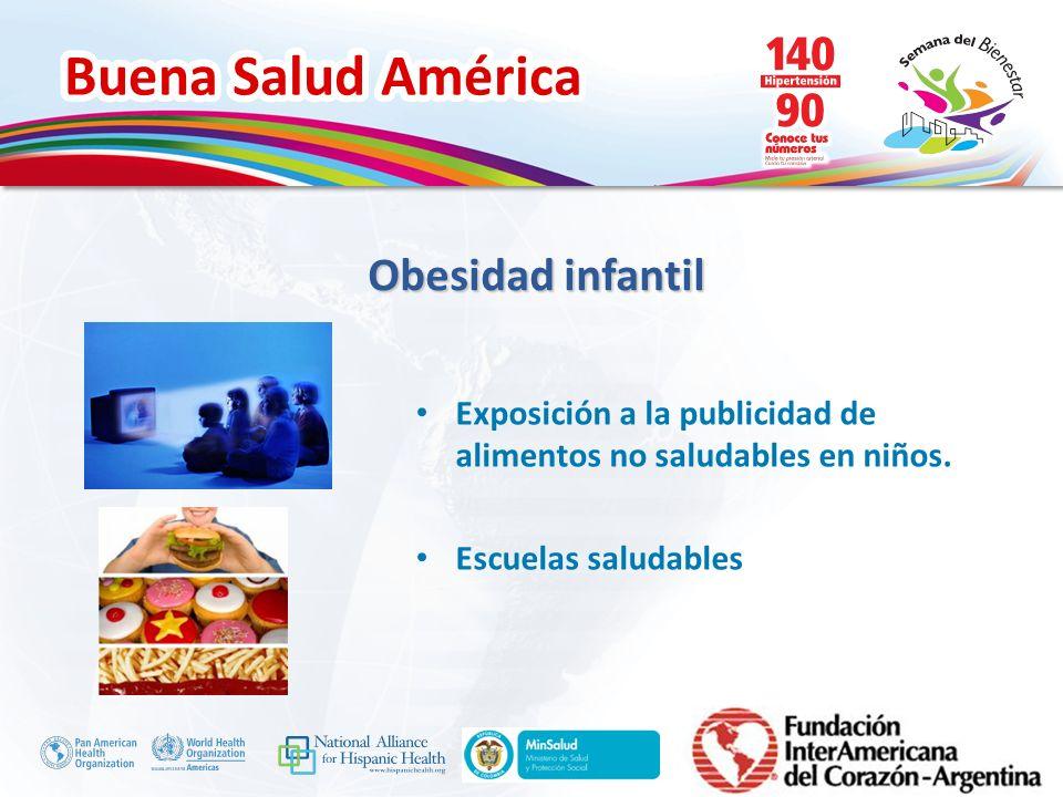 Buena Salud América Inserte su logo Exposición a la publicidad de alimentos no saludables en niños. Escuelas saludables Obesidad infantil