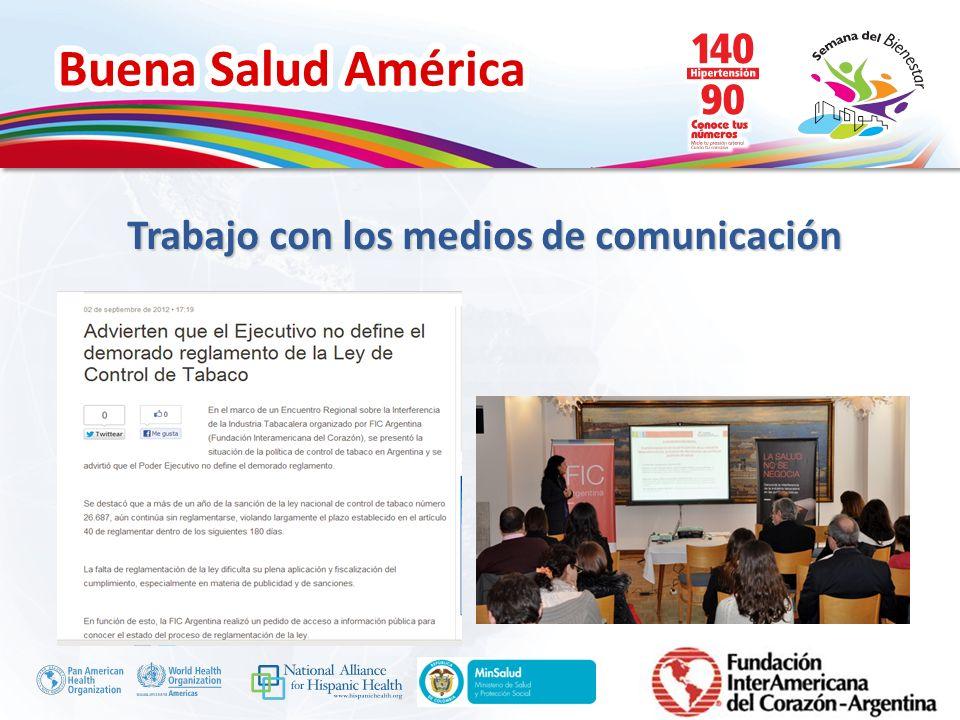Buena Salud América Inserte su logo Trabajo con los medios de comunicación
