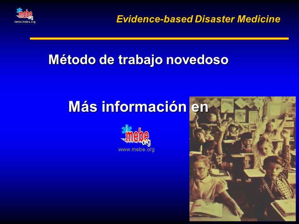 Evidence-based Disaster Medicine Método de trabajo novedoso Más información en