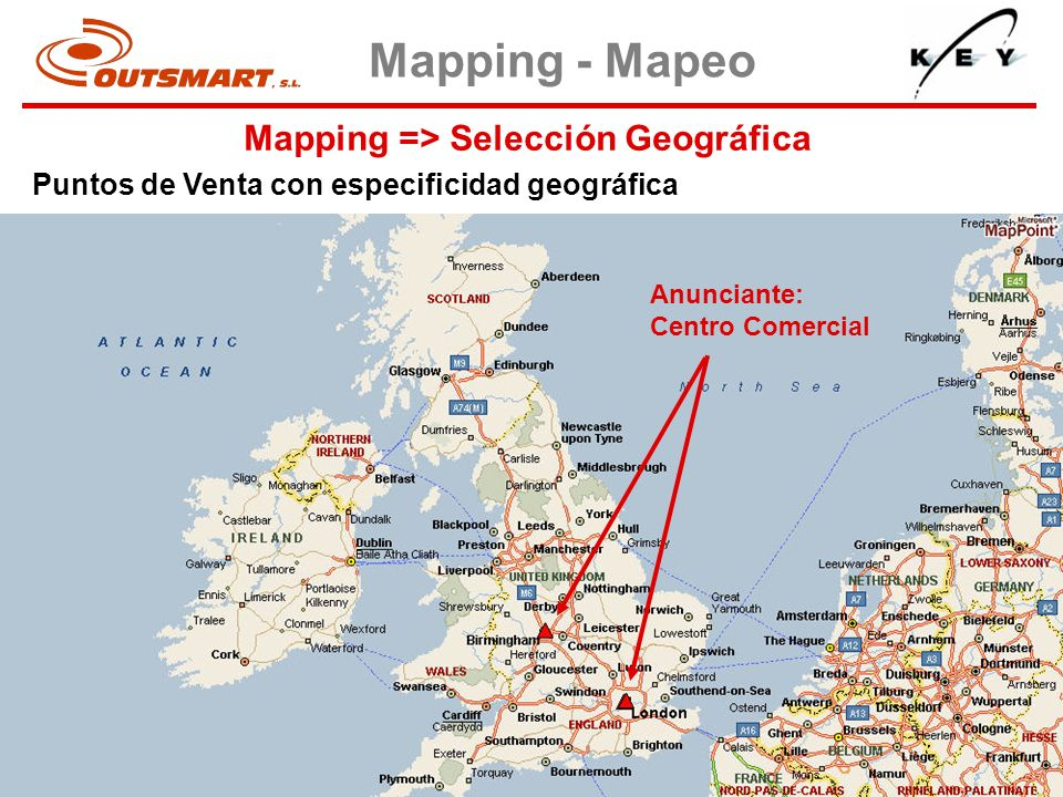Mapping => Selección Geográfica Mapping - Mapeo Puntos de Venta con especificidad geográfica Anunciante: Centro Comercial