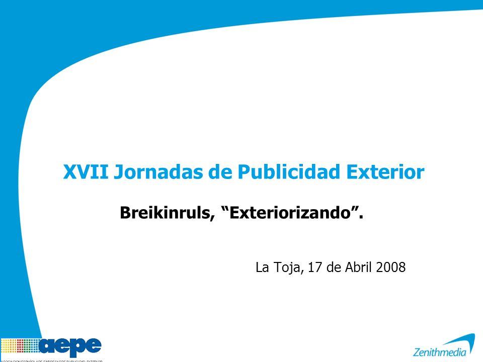 XVII Jornadas de Publicidad Exterior Breikinruls, Exteriorizando. La Toja, 17 de Abril 2008