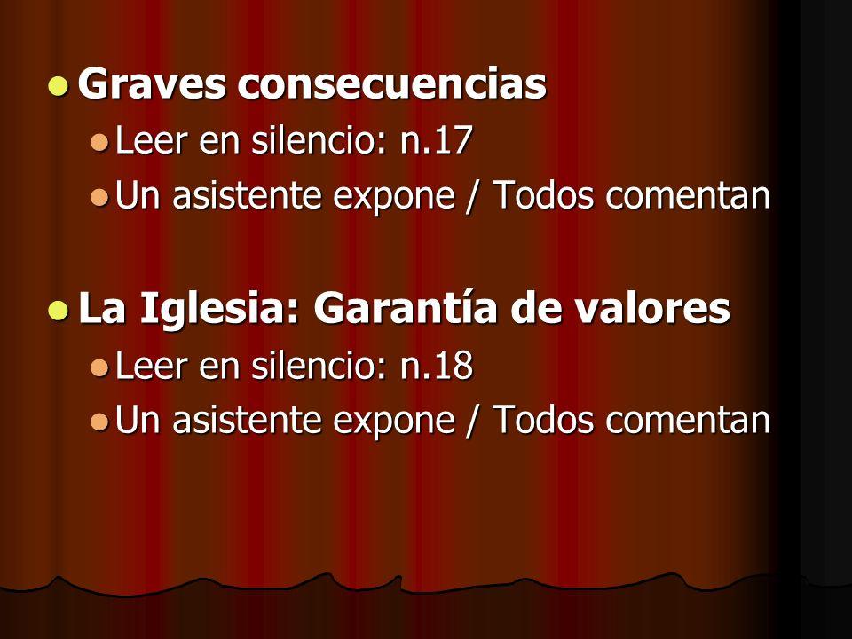 Graves consecuencias Graves consecuencias Leer en silencio: n.17 Leer en silencio: n.17 Un asistente expone / Todos comentan Un asistente expone / Tod