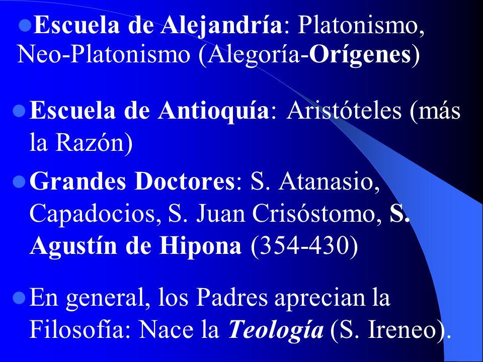 Clemente de Alejandría (150-215): Platón fue el Moisés de los paganos S. Justino (100-165): El cristianismo es la verdadera filosofía