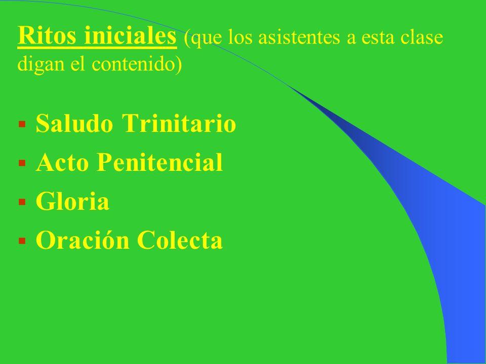 Pero tiene otras tres partes pequeñas: 1) Ritos Iniciales 2) Liturgia de la Palabra 3) Liturgia Eucarística 4) Rito de Comunión 5) Rito de Conclusión